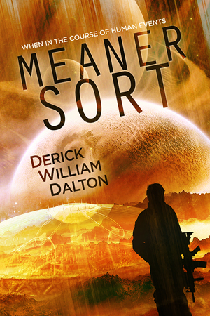 Meaner Sort by Derick William Dalton